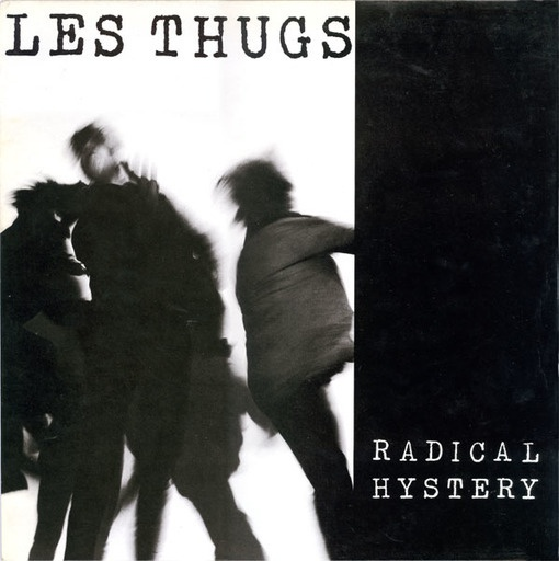 LES THUGS, radical history cover