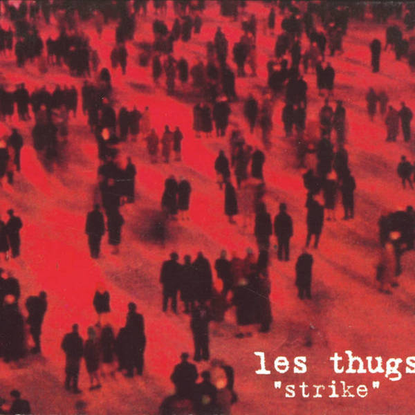 Cover LES THUGS, strike