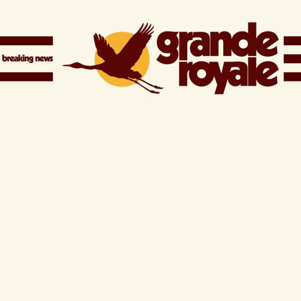 GRANDE ROYALE, breaking news cover