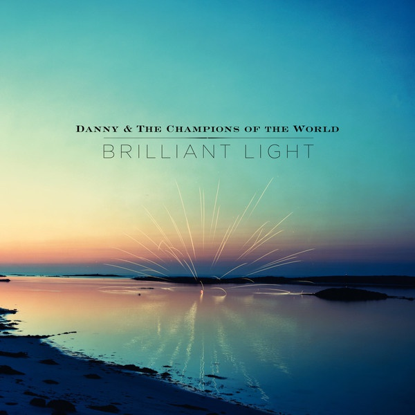 Cover DANNY & THE CHAMPIONS OF THE WORLD, brilliant light