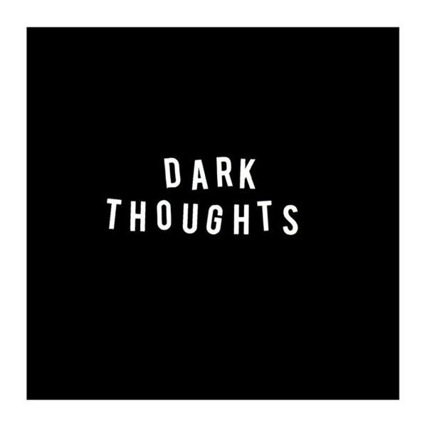 DARK THOUGHTS, s/t cover