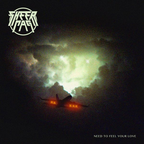 SHEER MAG, need to feel your love cover