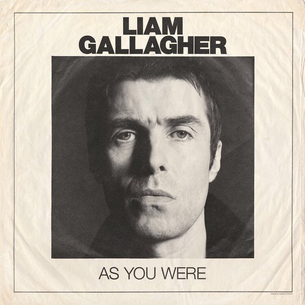 LIAM GALLAGHER, as you were cover