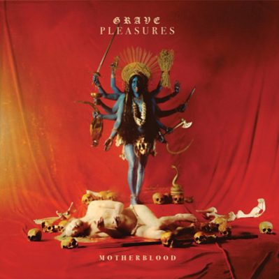 Cover GRAVE PLEASURES, motherblood