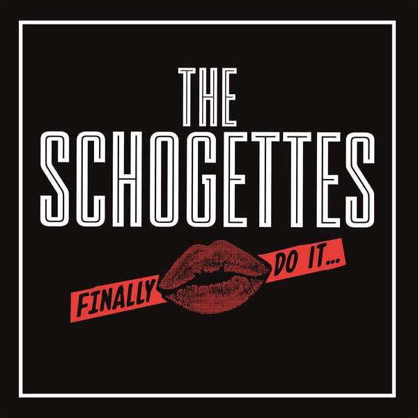SCHOGETTES, finally do it cover