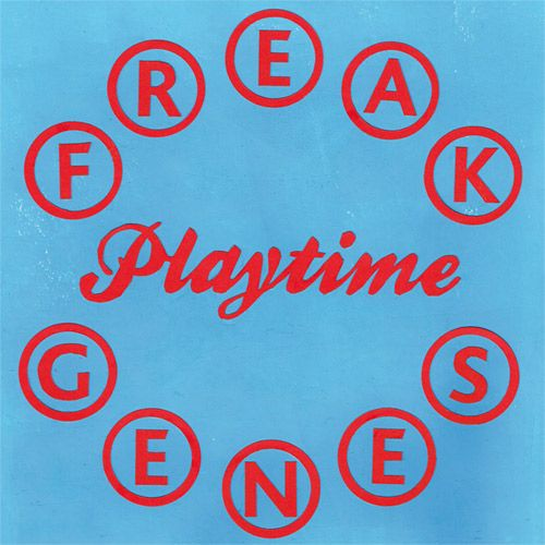 FREAK GENES, playtime cover
