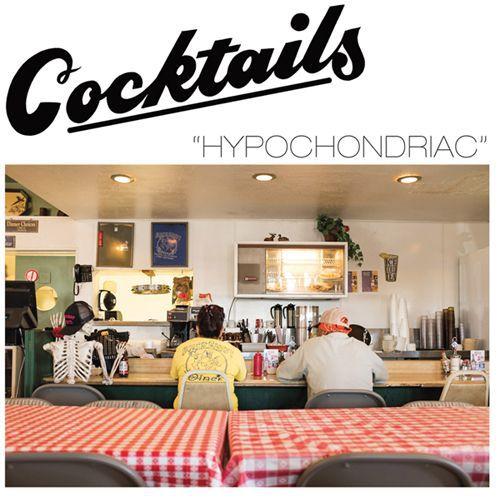 COCKTAILS, hypochondriac cover