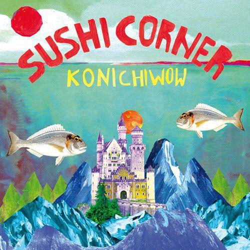 SUSHICORNER, konichiwow cover