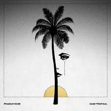 Cover FRANKIE ROSE, cage tropical