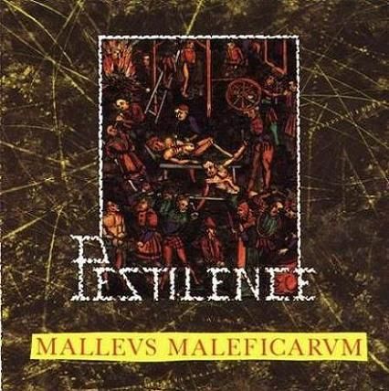 Cover PESTILENCE, malleus maleficarum