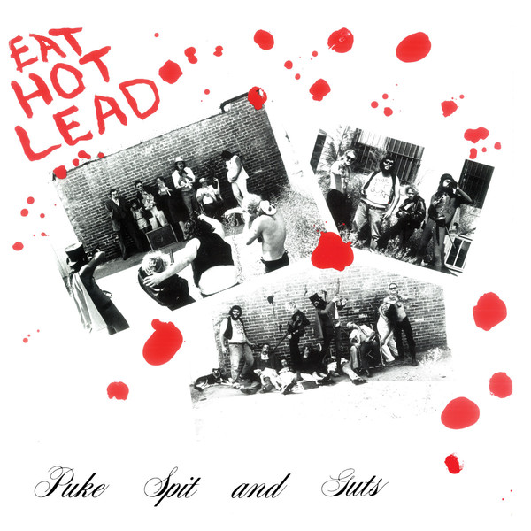 PUKE SPIT & GUTS, eat hot lead cover