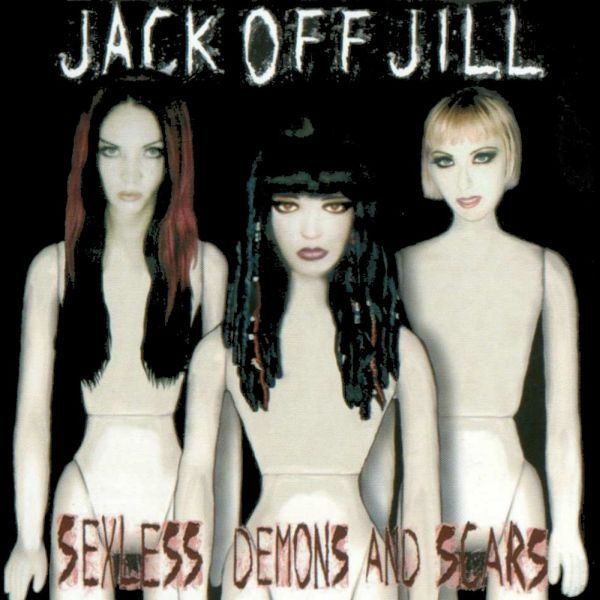 JACK OFF JILL, sexless demons & scars cover