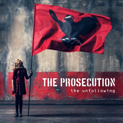 Cover PROSECUTION, the unfollowing