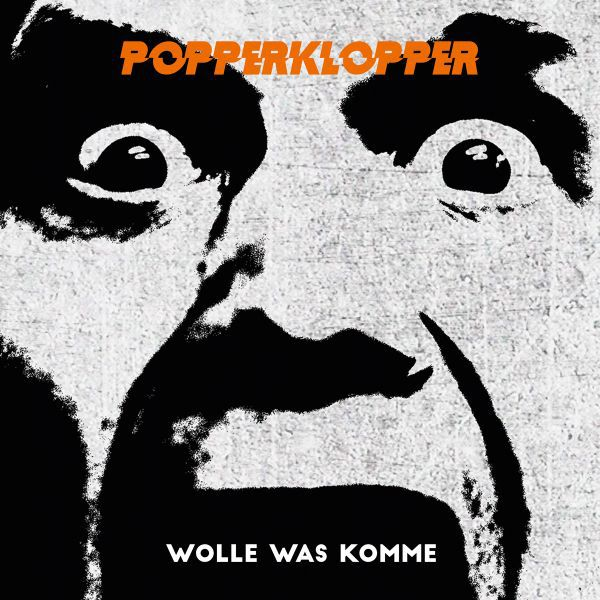 POPPERKLOPPER, wolle was komme cover