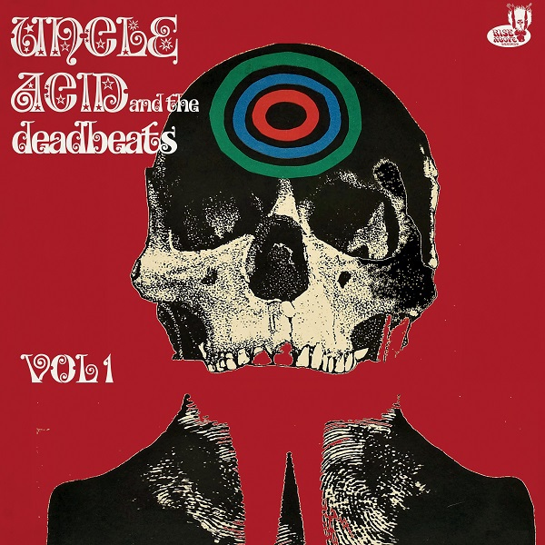 Cover UNCLE ACID & THE DEADBEATS, vol 1 (cherry red colored)