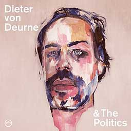 DIETER VON DEURNE AND THE POLITICS, s/t cover