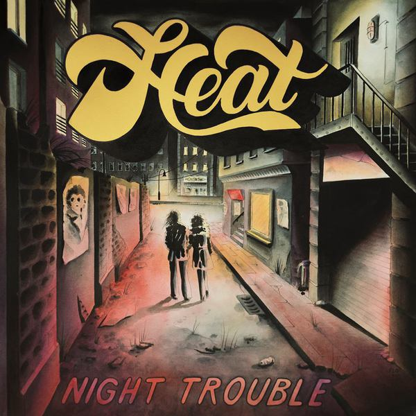 Cover HEAT, night trouble