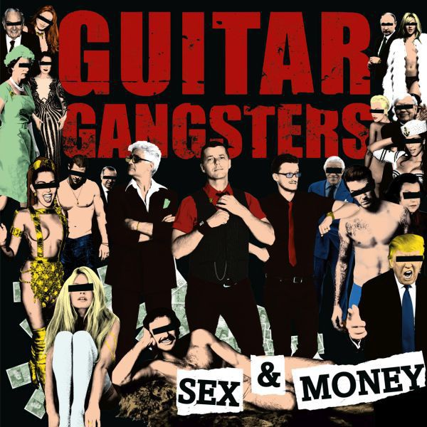 Cover GUITAR GANGSTERS, sex & money