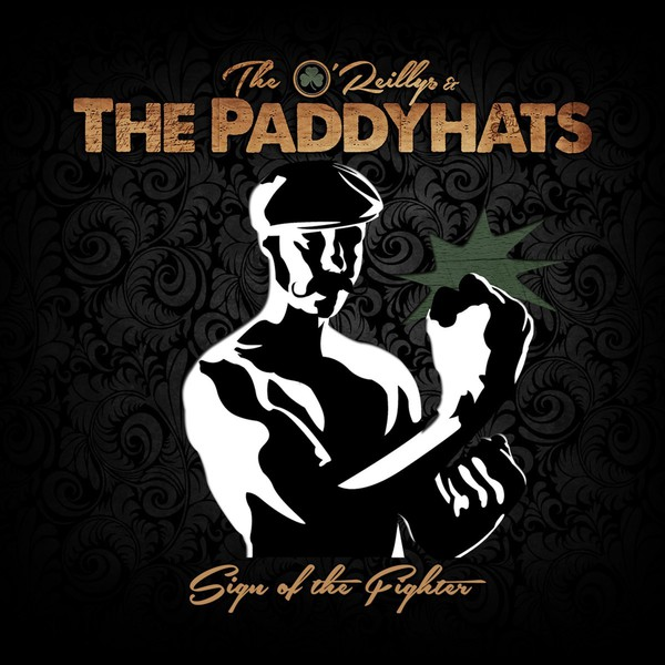 O´REILLYS AND THE PADDYHATS, sign of the fighter cover