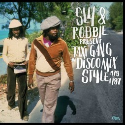 SLY & ROBBIE, present taxi gang in discomix style 78-87 cover