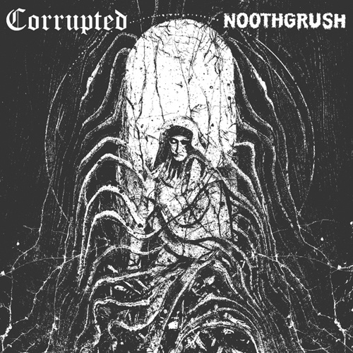 NOOTHGRUSH / CORRUPTED, split cover