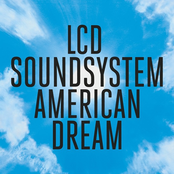 Cover LCD SOUNDSYSTEM, american dream