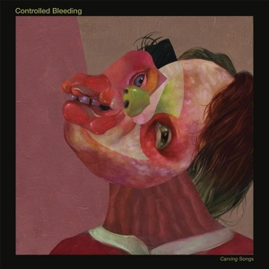 Cover CONTROLLED BLEEDING, carving songs