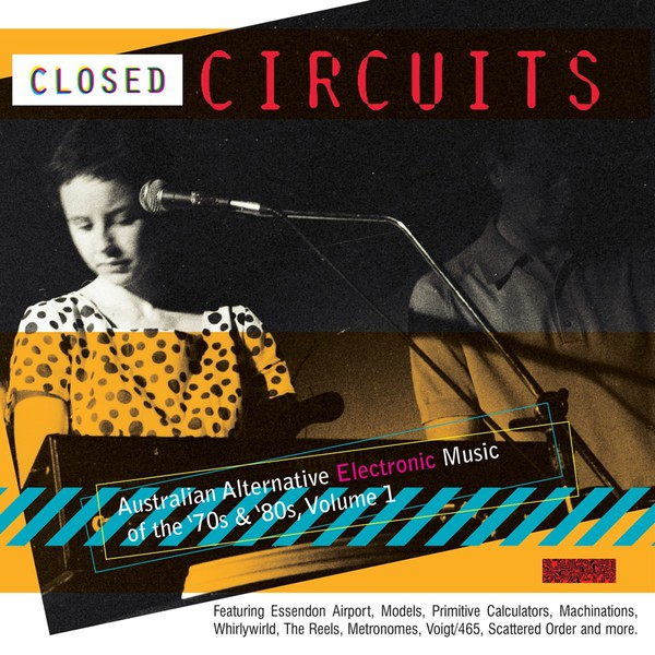 Cover V/A, closed circuits - australian electronics vol.1