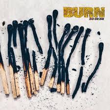 BURN, do or die cover