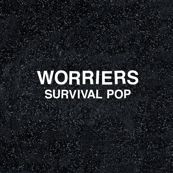 Cover WORRIERS, survival pop