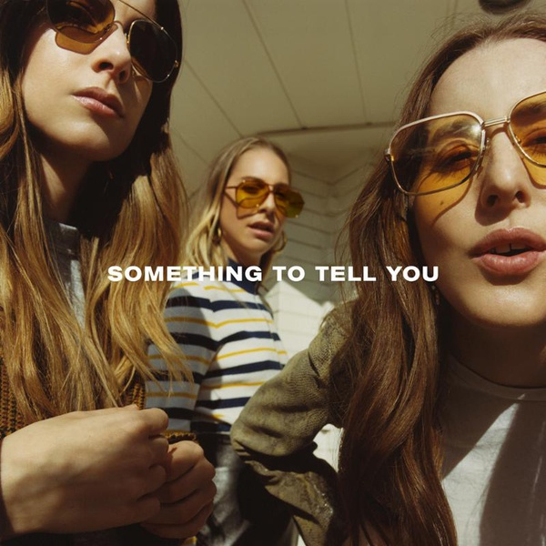 HAIM, someting to tell you cover