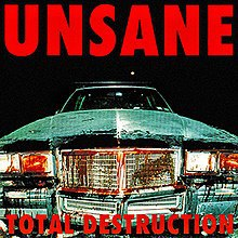 UNSANE, total destruction cover