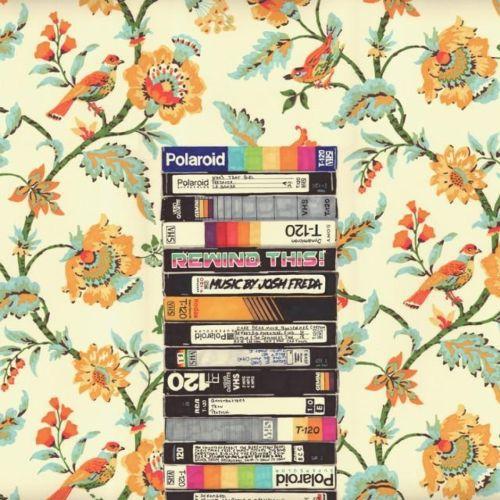 O.S.T. (JOSH FREDA), rewind this! cover