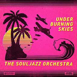 Cover SOULJAZZ ORCHESTRA, under burning skies