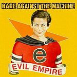 RAGE AGAINST THE MACHINE, evil empire cover