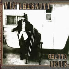 Cover VIC CHESNUTT, ghetto bells
