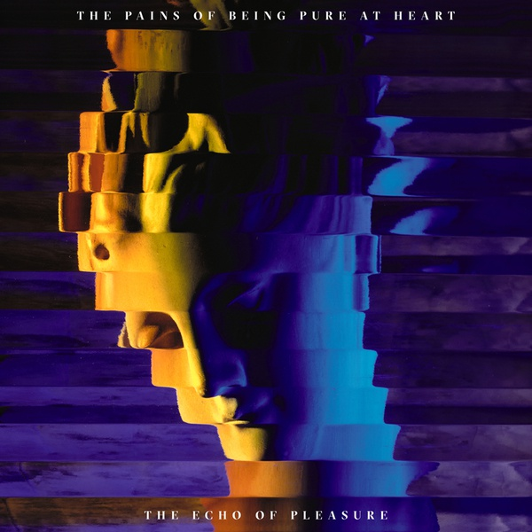 PAINS OF BEING PURE AT HEART, the echo of pleasure cover