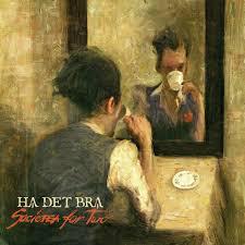 HA DET BRA, societea for two cover