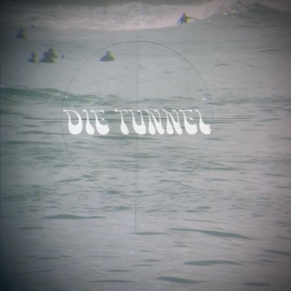 DIE TUNNEL, s/t cover