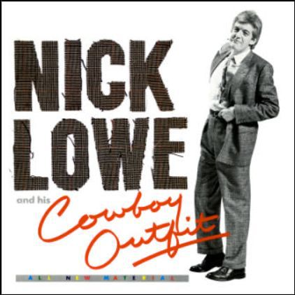 NICK LOWE, nick low & his cowboy outfit cover