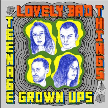 Cover LOVELY BAD THINGS, teenage grown ups