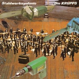 DIE KRUPPS, stahlwerksinfonie cover