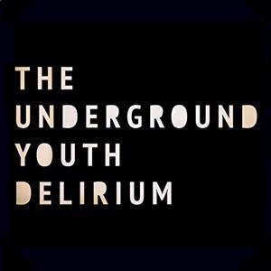 UNDERGROUND YOUTH, delirium cover