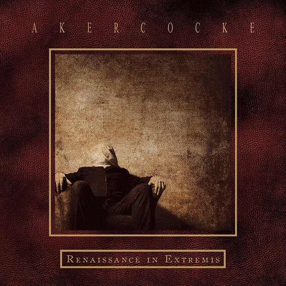 AKERCOCKE, renaissance in extremis cover
