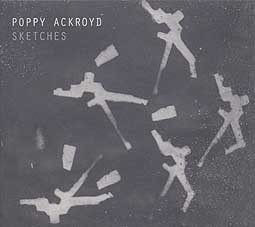 POPPY ACKROYD, sketches cover