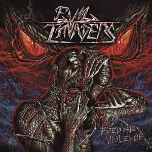 Cover EVIL INVADERS, feed me violence