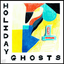 HOLIDAY GHOSTS, s/t cover