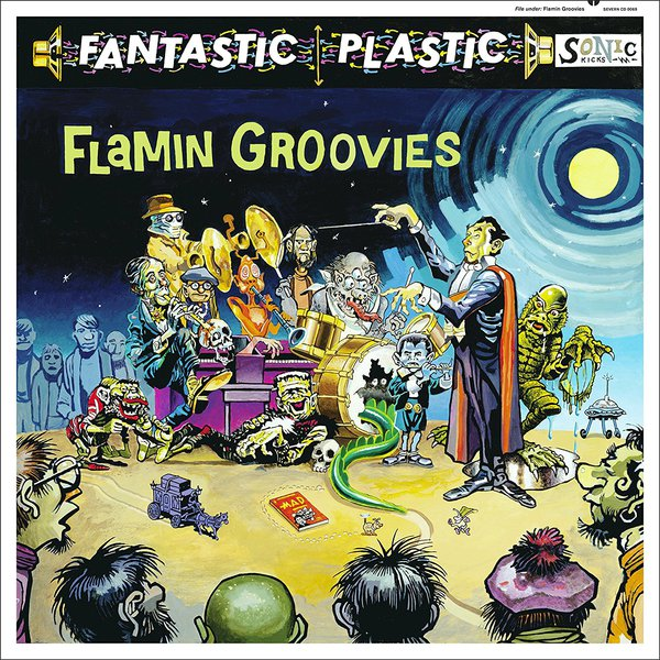 FLAMIN´ GROOVIES, fantastic plastic cover