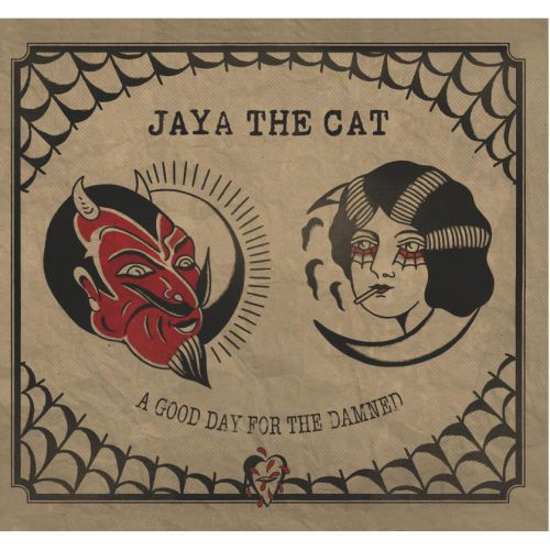 JAYA THE CAT, a good day for the damned cover