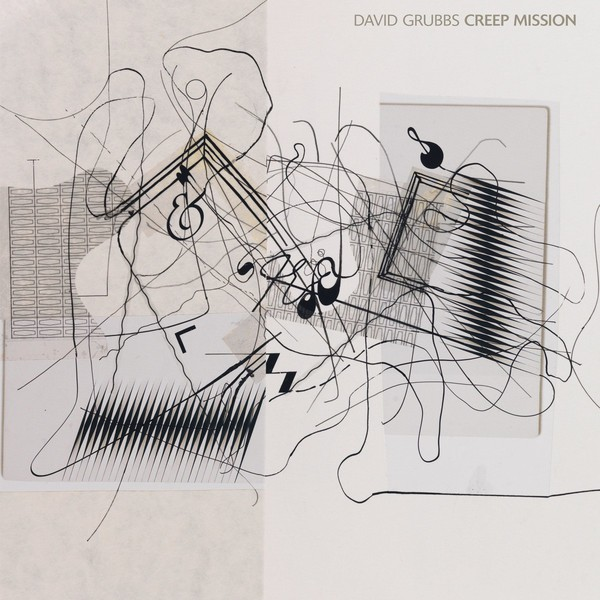 DAVID GRUBBS, creep mission cover